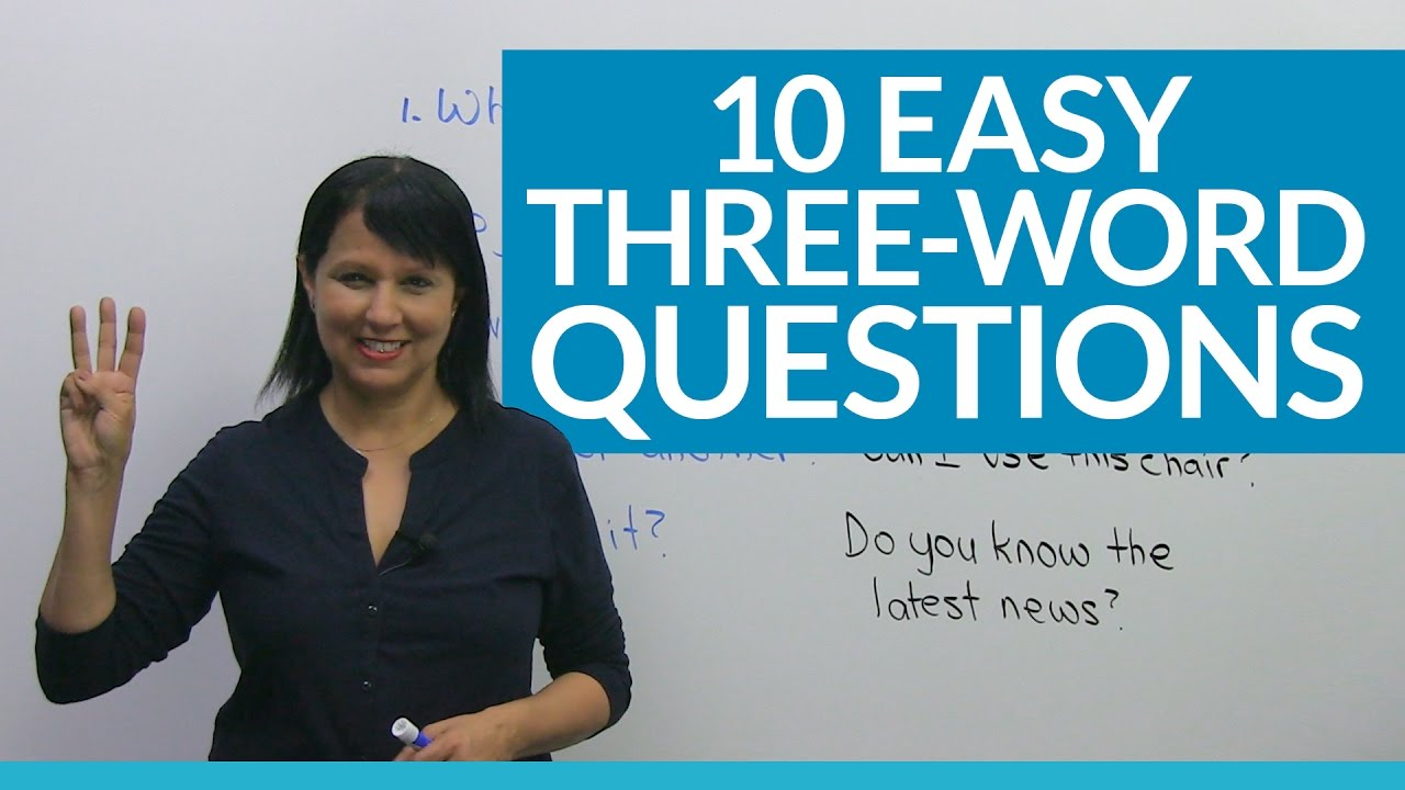 Learn 10 Easy 3 Word Questions In English Youtube