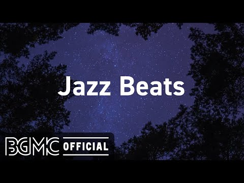 Jazz Beats: JazzHop Beats - Chill Out Instrumental & Hip Hop Jazz Music Playlist