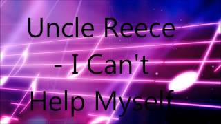 Uncle Reece - I Can