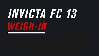 Invicta FC 13: Official Weigh-In