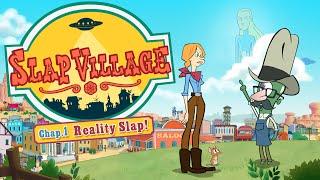 Trailer Slap Village -Chap. 1: Reality Slap (ENG)