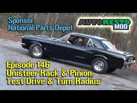 Unisteer Rack and Pinion,Test Drive, Turn Radius, Mustang, Cougar, Episode  146 Autorestomod