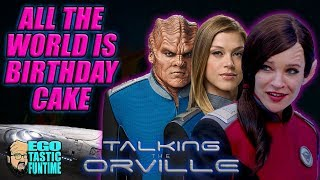The Orville Season 2 - All The World Is Birthday Cake - Jessica Szohr Arrives! | TALKING THE ORVILLE