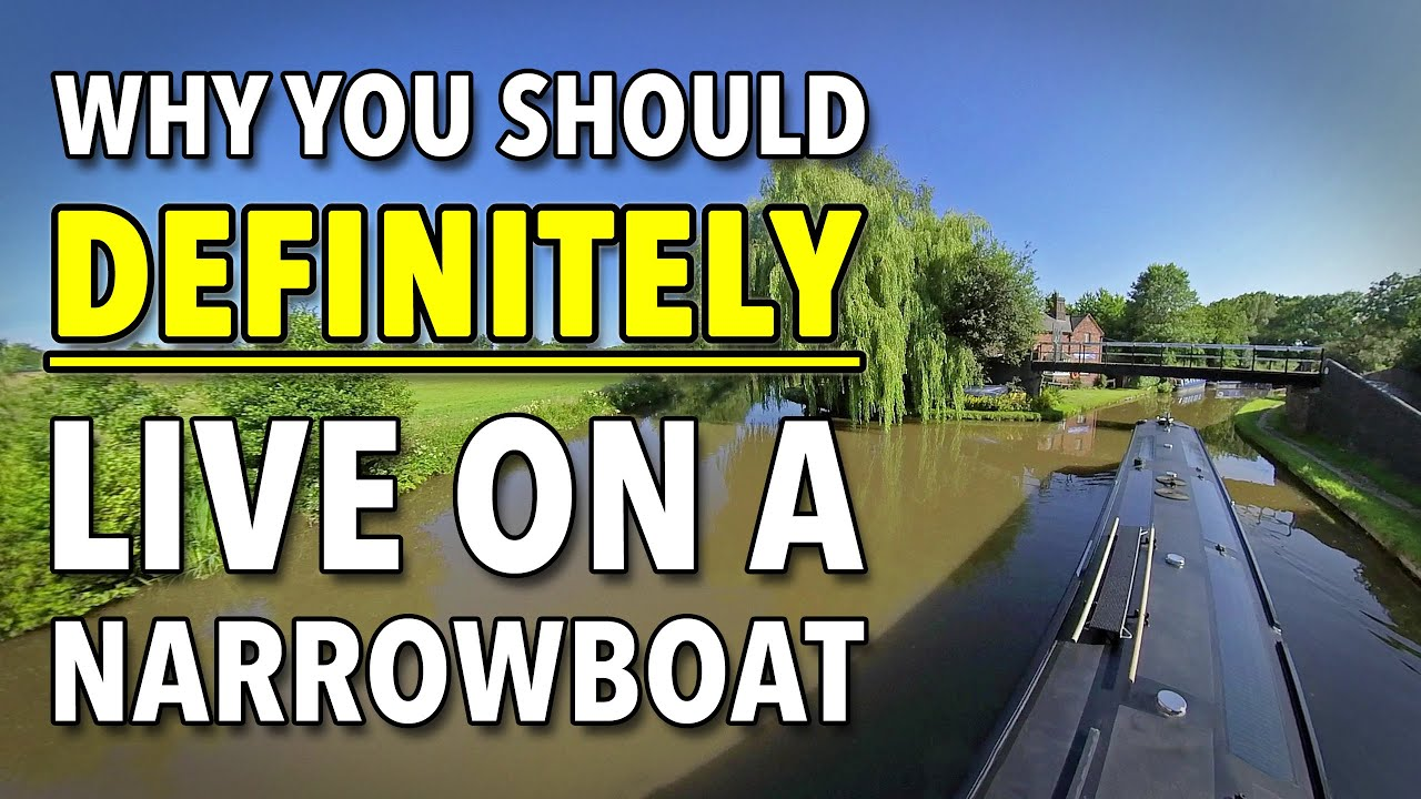 Why You Should DEFINITELY Live On A Narrowboat!