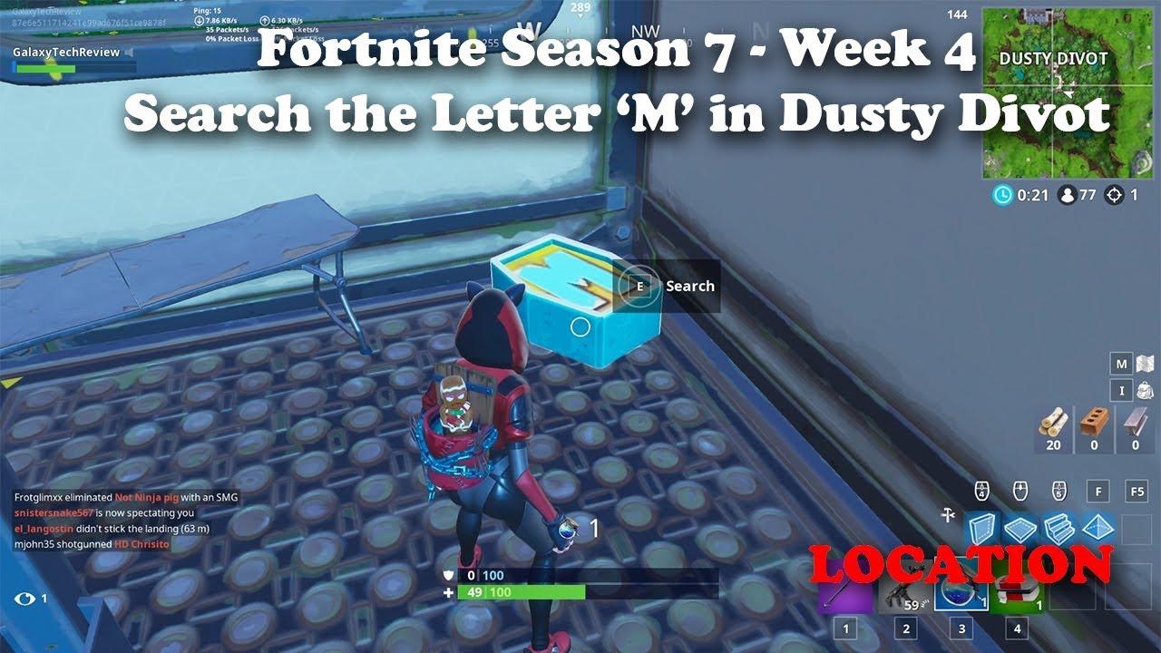 Fortnite Season 7 Week 4   Search the Letter M in Dusty Divot