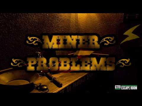 Miner Problems - A GTFO Escape Room (South Portland Maine)