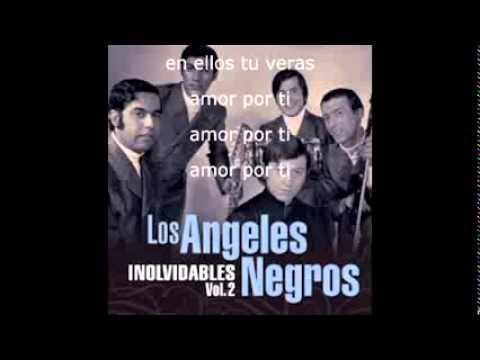 Los Angeles Negros  amor por ti PISTA no es karaoke