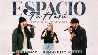 Indiomar x Community Music - Espacio Te Haré (Video Oficial)