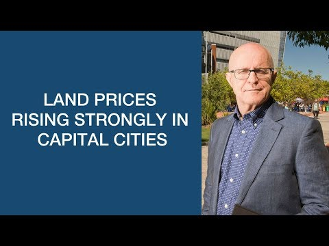 Land Prices Rising Strongly In Capital Cities