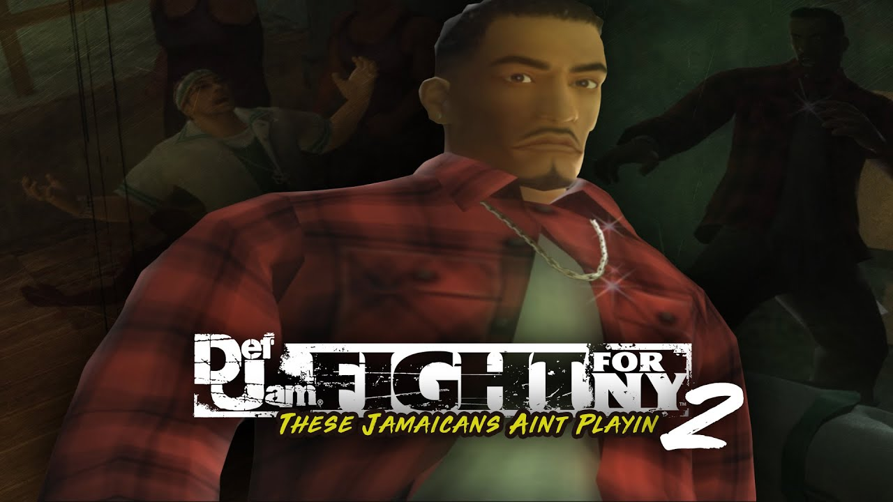 THESE JAMAICANS AINT PLAYIN! | Def Jam Fight For NY - Part 2 (HARD | HD 1080p)