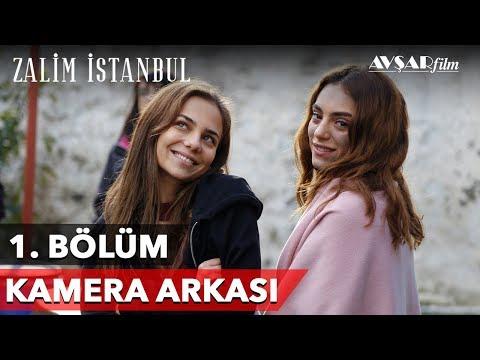 Zalim İstanbul | 1. Bölüm Kamera Arkası 🎬