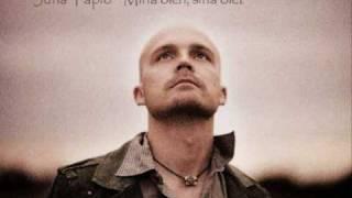 Juha Tapio - Minä olen, sinä olet
