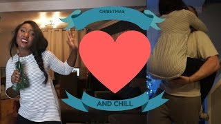 CHRISTMAS AND CHILL VLOG 20