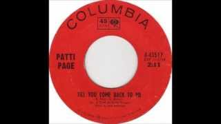 Patti Page - Till You Come Back To Me YouTube Videos