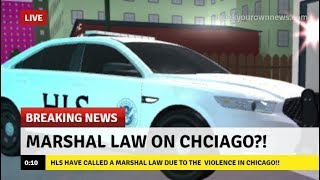 MARSHAL LAW ON CHICAGO! - Roblox