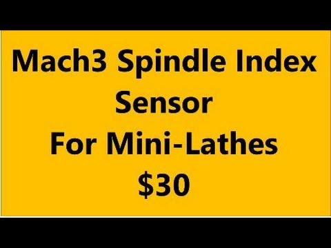 Mach3 Spindle Index Sensors For Sale - Spindle Feedback and