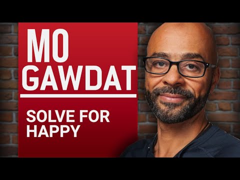 MO GAWDAT - SOLVE FOR HAPPY - Part 1/2 | London Real