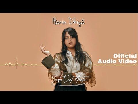 HANIN DHIYA - Suatu Saat Nanti (Official Audio Video)