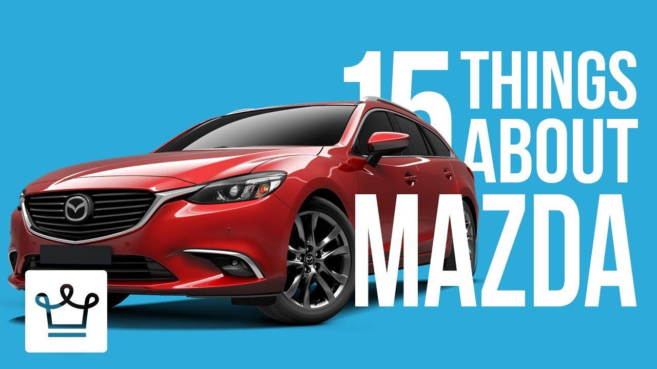 15 Things You Didn't Know About MAZDA