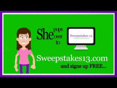 Sweepstakes 13 - Win Cash, Prizes from a Contest, Giveaway and More!