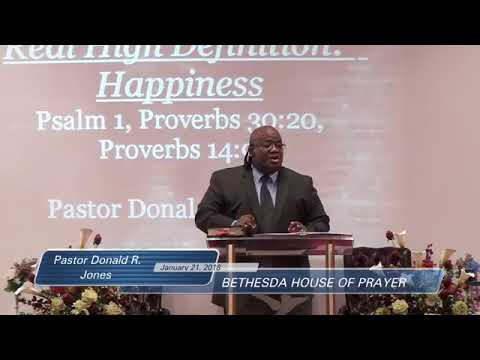 High Definition:  Happiness (Bethesda House of Prayer 1.21.18)