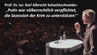 """""""Putin hat die Krim nicht annektiert."""" Prof. Dr. iur. Karl Albrecht Schachtschneider"""