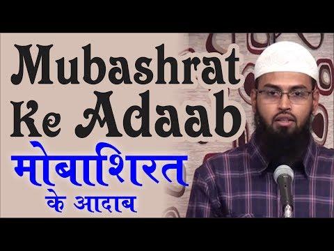 Mubashrat Ke Adaab - Etiquettes of Sex In Islam By Adv. Faiz Syed