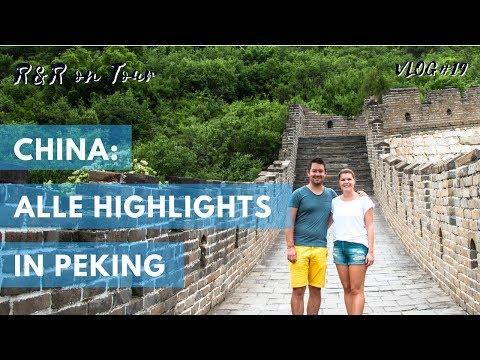 Highlights in Peking [Asien Reise 2018] Vlog #19