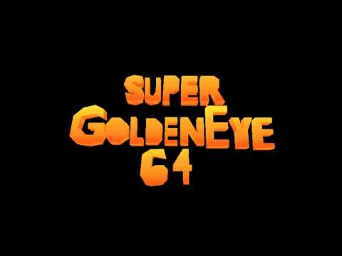 Super GoldenEye 64 (SM64 Major Hack): Main Theme Song