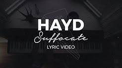 Hayd - Suffocate [Lyric Video] (Proximity Release)