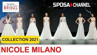 NICOLE MILANO Collection 2021 - Valmont Barcelona Bridal Fashion Week 2020