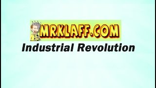 Industrial Revolution Review Lesson - Mr. Klaff