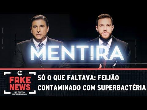 SBT Contra Notícias Falsas: Feijão contaminado com superbactéria