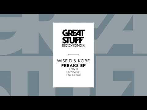 Wise D & Kobe - Freaks