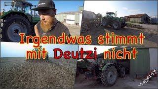 FarmVLOG#147 - Irgendwas stimmt mit Deutzi nicht