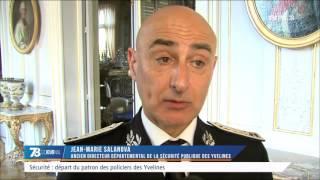 Sécurité : départ du patron des policiers des Yvelines