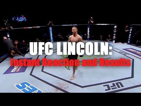 UFC Fight Night Lincoln: Reaction And Results