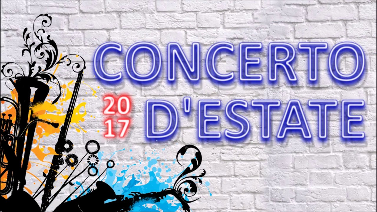 Promo Concerto d'Estate 2017 | 24 Giugno 2017