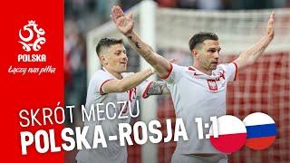 OBSZERNY SKRÓT meczu POLSKA – ROSJA (1:1)