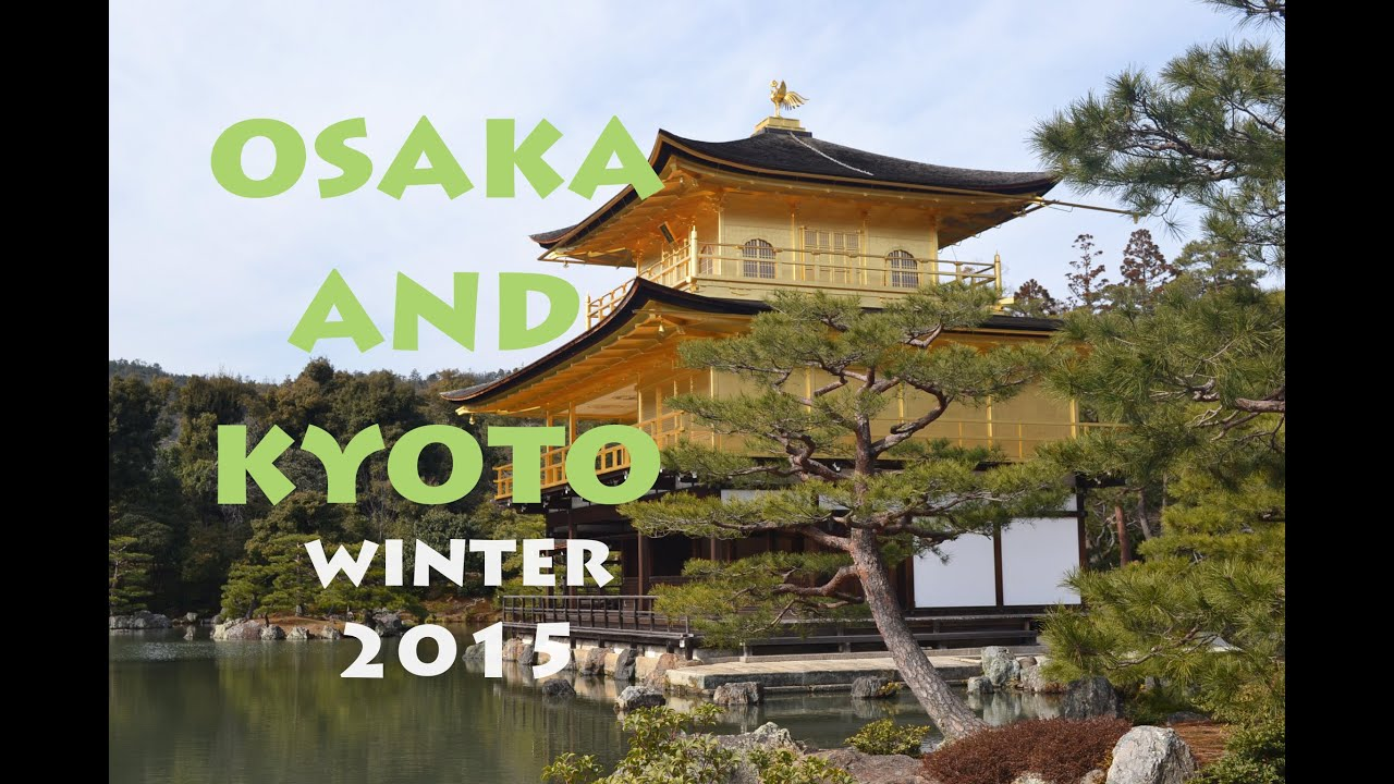 osaka and kyoto japan winter tour ver 2 youtube. Black Bedroom Furniture Sets. Home Design Ideas