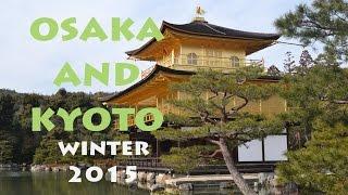 Osaka and Kyoto, Japan Winter Tour ver. 2