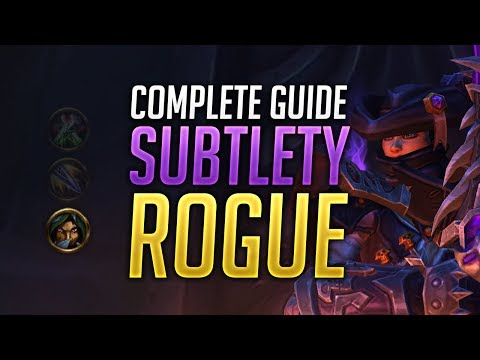 Subtlety Rogue PVE Guide for BFA Patch 8.0.1 - Best Talents, Stats, Gear, Rotation & Opener