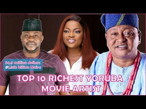 TOP 10 RICHEST YORUBA MOVIE ARTIST IN NIGERIA with their Net Worth(Dollar and Naira)