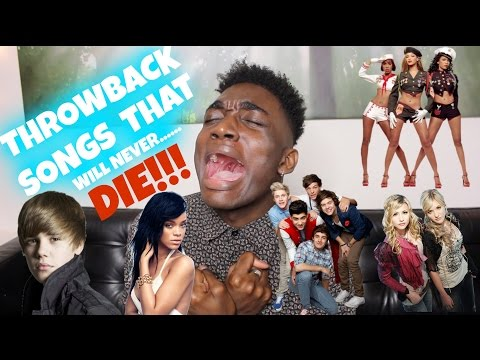 THROWBACK SONGS THAT WILL NEVER DIE!!!!
