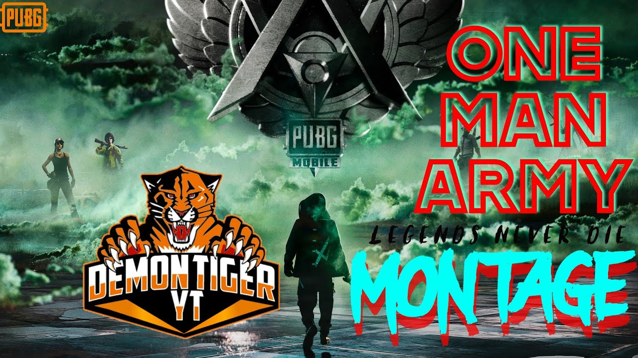 One Man Army MONTAGE   Pubg Mobile   Legends Never Die ...