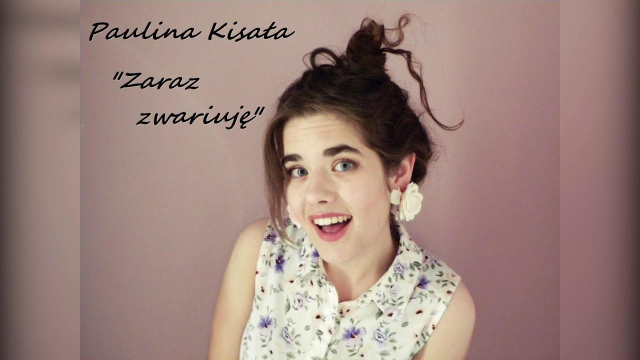 Download Paulina Kisała - Zaraz zwariuję