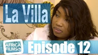 La Villa - épisode 12 - Ramadan 2019