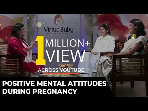 Positive Mental Attitudes During Pregnancy - BK Sister Shivani