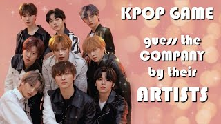 KPOP GAME / Guess the company by their artists