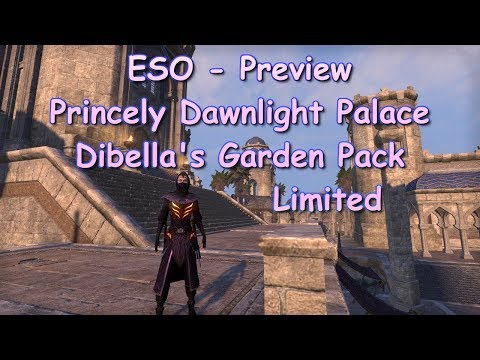 ESO Princely Dawnlight Palace and Dibella's Garden Preview